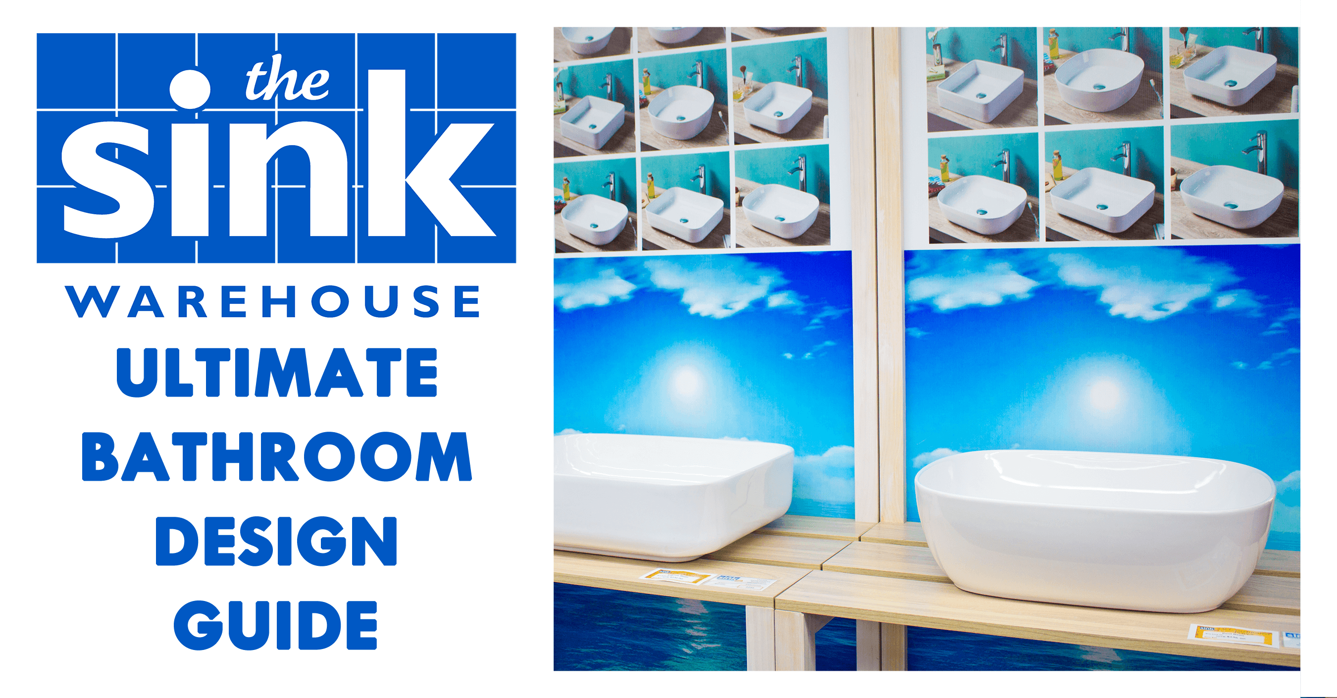 The sink warehouses ultimate bathroom design guide